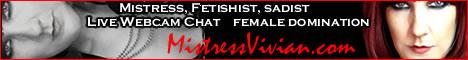 Mistress Vivian | Fetish Femdom | Live Webcam Domination